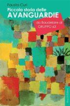 Piccola storia delle avanguardie da Baudelaire al Gruppo 63 (ebook)