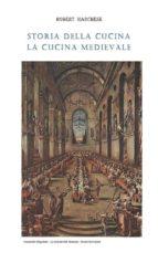 Storia della cucina - La cucina medievale (ebook)