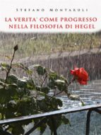 La verità come progresso nella filosofia di Hegel (ebook)