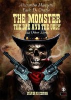 The Monster, the Bad and the Ugly (ebook)