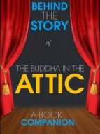 The Buddha in the Attic - Behind the Story (A Book Companion (ebook)