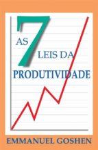 As Sete Leis Da Produtividade (ebook)