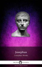 Complete Works of Josephus (Illustrated) (ebook)