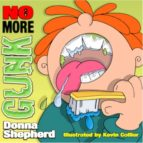 No More Gunk (ebook)