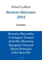 Extraits Rentrée littéraire Robert Laffont 2014 (ebook)