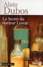 Le Secret du docteur Lescat (ebook)
