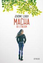 Macha ou l'évasion (ebook)