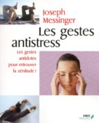 Les gestes antistress (ebook)