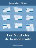 Les Neuf clés de la modernité (ebook)