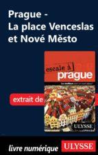 Prague - La place Venceslas et Nové Mesto (ebook)