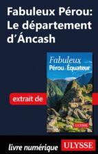 Fabuleux Pérou: Le département d'Ancash (ebook)