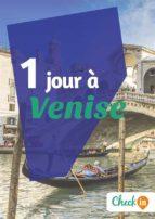 1 jour à Venise (ebook)