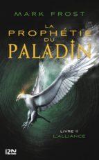 2. La Prophétie du paladin : L'Alliance (ebook)