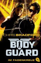 Bodyguard - Im Fadenkreuz (ebook)