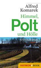 Himmel, Polt und Hölle (ebook)