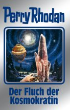 Perry Rhodan 132: Der Fluch der Kosmokratin (Silberband) (ebook)