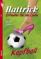 Hattrick 1 - Liebesroman (ebook)