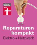 Reparaturen kompakt - Elektro + Netzwerk (ebook)