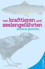 Von Krafttieren und Seelengefährten (ebook)