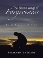 The Broken Wings of Forgiveness (ebook)