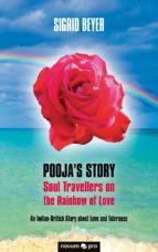 Pooja's Story - Soul Travellers on the Rainbow of Love (ebook)