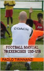 Football Manual 78 exercises - U10-U16 (ebook)