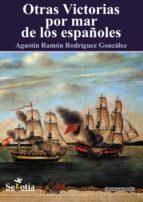 Otras victorias por mar de los españoles (ebook)