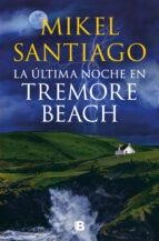 La última noche en Tremore Beach (ebook)