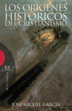 Los orígenes históricos del cristianismo (ebook)