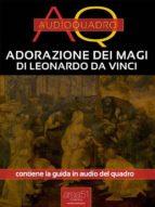 Adorazione dei magi di Leonardo Da Vinci (ebook)