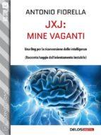 JxJ: mine vaganti (ebook)
