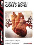 Cuore di legno (ebook)