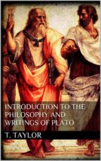 Introduction to the Philosophy and Writings of Plato (ebook)