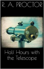 Half hours with the Telescope (ebook)