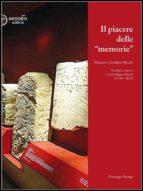 Il piacere delle memorie. Francesco Girolamo Bocchi  (ebook)