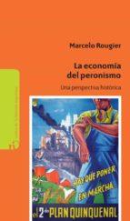 La economía del Peronismo (ebook)