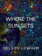Where the Sun Sets (ebook)