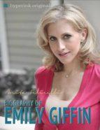 Emily Giffin: A Biography (ebook)