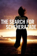 The Search For Scheherazade