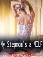 MY STEPMOM?S A MILF