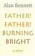 Father! Father! Burning Bright (ebook)
