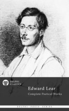 Delphi Complete Poetical Works of Edward Lear (Illustrated) (ebook)
