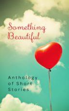 Something Beautiful (ebook)
