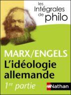 Intégrales de Philo - MARX/ENGELS, L'idéologie allemande (ebook)
