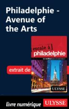 Philadelphie - Avenue of the Arts (ebook)