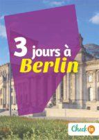 3 jours à Berlin (ebook)