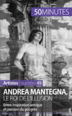 Andrea Mantegna, le roi de l'illusion (ebook)
