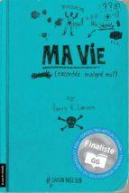 Ma vie (racontée malgré moi) (ebook)