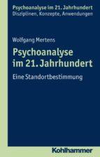 Psychoanalyse im 21. Jahrhundert (ebook)