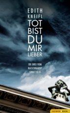 Tot bist du mir lieber (ebook)